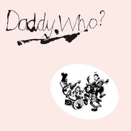 daddy-who-daddy-cool