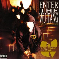 Classic Albums: Enter The Wu-Tang (36 Chambers) by Wu-Tang Clan