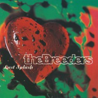 Classic Albums: Last Splash by The Breeders