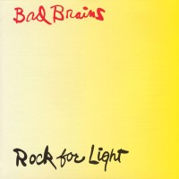 Classic Albums: Rock For Light by Bad Brains