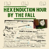 Classic Albums: Hex Enduction Hour by The Fall