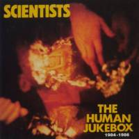 Classic Albums: The Human Jukebox by Scientists