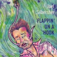 Wicked Songs: Flappin' On A Hook by Joel Silbersher