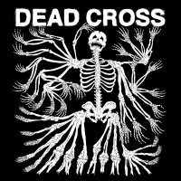 New Music: Self-titled by Dead Cross
