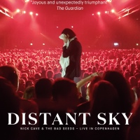 Shall Be Released: Distant Sky by Nick Cave & The Bad Seeds (Live Concert Film)