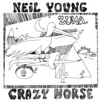 Classic Albums: Zuma by Neil Young & Crazy Horse