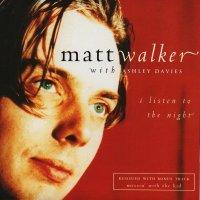 Classic Albums: I Listen To The Night by Matt Walker