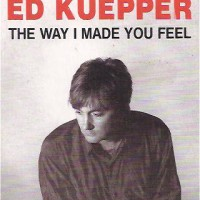Hiding Songs: The Way I Made You Feel by Ed Kuepper