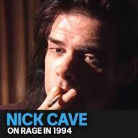 Playlist: Nick Cave Rage Guest Programmer in 1994