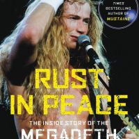 Great Reading: Rust In Peace the Inside Story of the Megadeth Masterpiece by Dave Mustaine